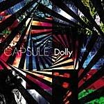 Dolly Capsule