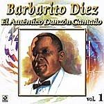 Barbarito Diez El Autentico Danzon Cantado Vol. 1
