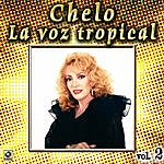 Chelo La Voz Tropical Vol. 2