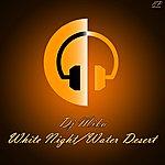 DJ Mika White Night / Water Desert