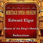 Edward Elgar Edward Elgar Master Of The King´s Musick