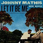 Johnny Mathis Let It Be Me - Mathis In Nashville