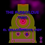 El Brujo The Funkylove Trein
