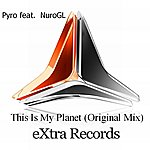 Pyro This Is My Planet (Feat. Nurogl)