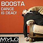 Boosta Dance Is Dead - Single