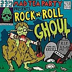 The Mad Tea Party Rock-N-Roll Ghoul