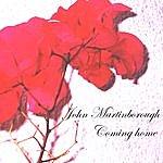 Nhojj John Martinborough Coming Home