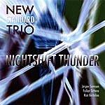 The New Standard Nightshift Thunder