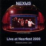 Nexus Live At Nearfest 2000
