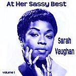 Sarah Vaughan At Her Sassy Best Volume 1