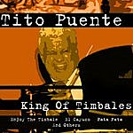Tito Puente King Of Timbales