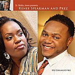Renee Spearman He Changed Me