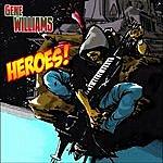 Gene Williams Heroes!