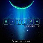 Chris Huelsbeck R-Type Themes Ep