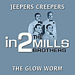 The Mills Brothers In2the Mills Brothers - Volume 1