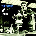 Stand I'll Be There
