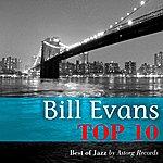 Bill Evans Bill Evans Relaxing Top 10 (Relaxation & Jazz)