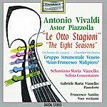 Gian Francesco Malipiero Antonio Vivaldi, Astor Piazzolla: Le Otto Stagioni (Feat. Sebastiano Maria Vianello, Gabriele Maria Vianello, Francesco Santin)