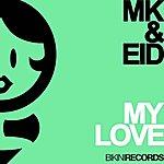 MK My Love
