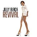 Jully Black Revival
