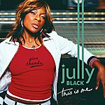 Jully Black This Is Me