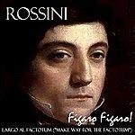 """Gioachino Rossini Figaro Figaro Figaro! The Barber Of Seville: """"Largo Al Factotum"""""""