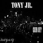 Tony Goin Off