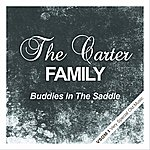 The Carter Family Buddies In The Saddle