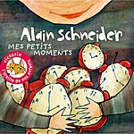Alain Schneider Mes Petits Moments (15 Chansons + Leurs Versions Instrumentales)