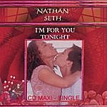 Nathan Seth I'm For You Tonight (CD Single)