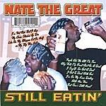 Nate The Great Still Eatin