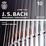 Helmut Walcha Bach: Organ Works, Vol. 10 (1947-1952)