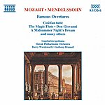 Barry Wordsworth Mozart / Mendelssohn: Famous Overtures