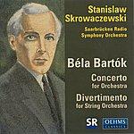 Stanislaw Skrowaczewski Bartok, B.: Divertimento / Concerto For Orchestra