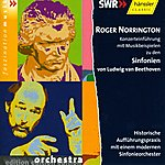 Sir Roger Norrington Beethoven: Symphonies Nos. 1-8 (Fragments) With Commentary By Roger Norrington