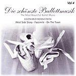 Leonard Bernstein Die Schonste Ballettmusik, Vol. 4 (1947, 1996)