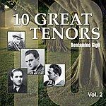 Beniamino Gigli 10 Great Tenors, Vol. 2 (1926-1946)