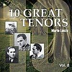 Mario Lanza 10 Great Tenors, Vol. 8 (1949-1952)