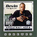 Devin The Dude Greatest Hits (Screwed)