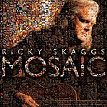 Ricky Skaggs Mosaic
