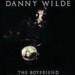 Danny Wilde The Boyfriend