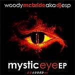 Woody McBride Mystic Eye Ep