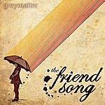 Grey Matter The Friend Song