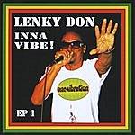 Lenky Don Inna Vibe!