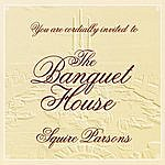 Squire Parsons The Banquet House