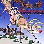 The Geezinslaws Randolf The Brown Nose Reindeer