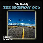 The Highway Q.C.'s The Best Of The Highway Q.C.'s