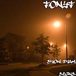 Tony T Show Tham Signs