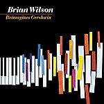 Brian Wilson Brian Wilson Reimagines Gershwin
