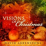 David Arkenstone Visions Of Christmas